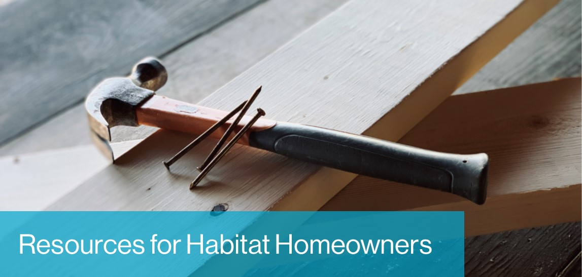 Resources for Habitat Homeowners Landing Page Image